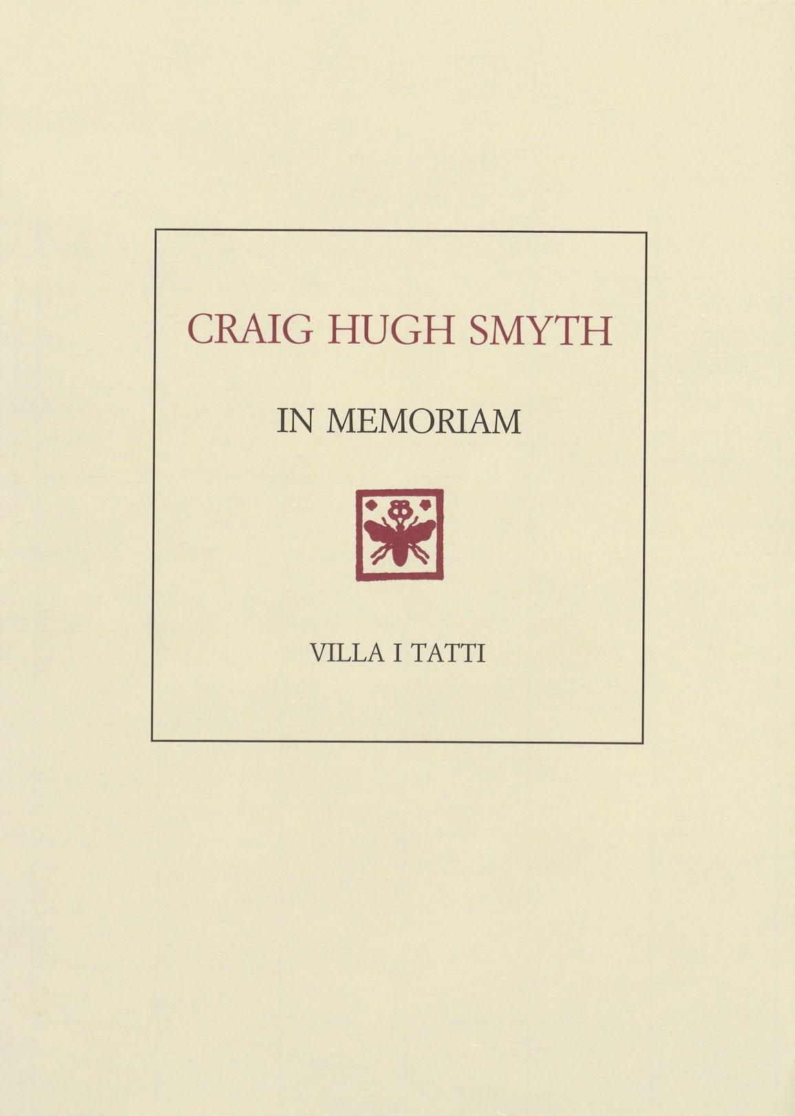 Craig Hugh Smyth--In Memoriam