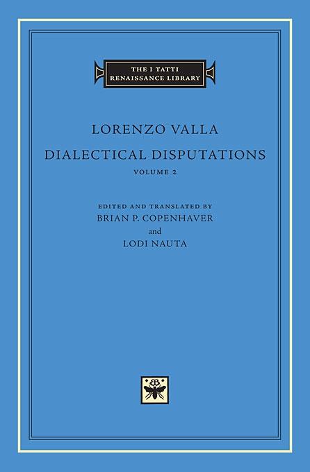 Dialectical Disputations, Volume 2: Books II-III