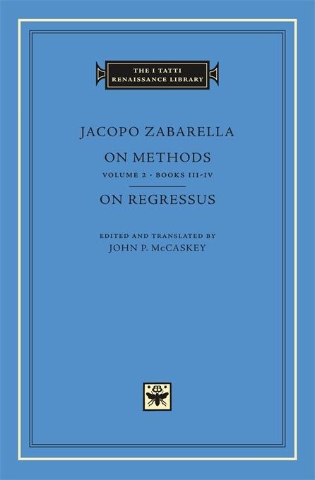 On Methods, Volume 2: Books III-IV. On Regressus