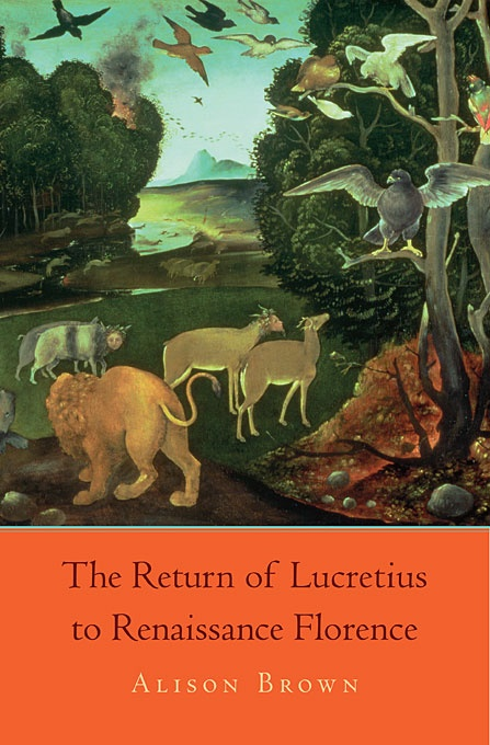The Return of Lucretius to Renaissance Florence