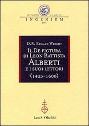 Il De Pictura di Leon Battista Alberti e i Suoi Lettori, 1435-1600