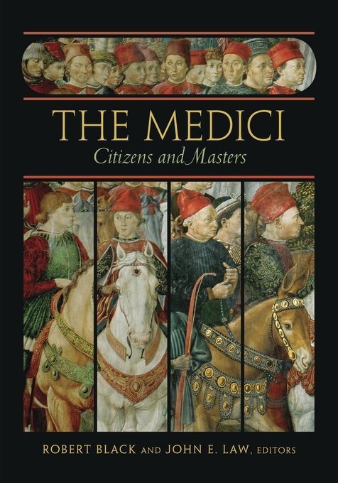 The Medici: Citizens and Masters
