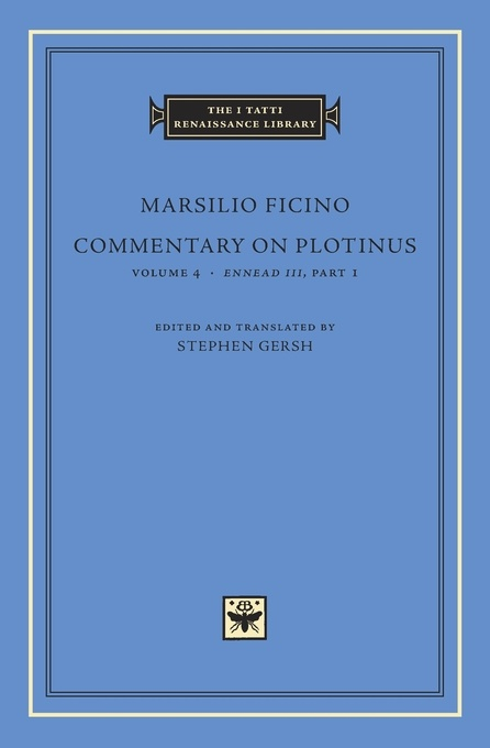 Commentary on Plotinus, Volume 4: Ennead III, Part 1