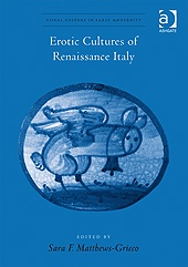 Erotic Cultures of Renaissance Italy
