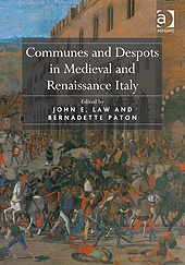 Communes and Despots in Medieval and Renaissance Italy