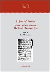 Li Fatti de' Romani: Edizione Critica dei Manoscritti Hamilton 67 e Riccardiano 2418