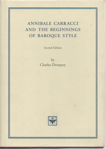 Annibale Carracci and the Beginnings of Baroque Style, revised ed.