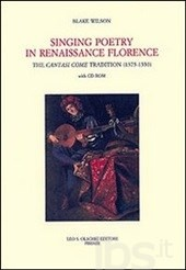 """Singing Poetry in Renaissance Florence: The """"Cantasi Come"""" Tradition (1375-1550)"""