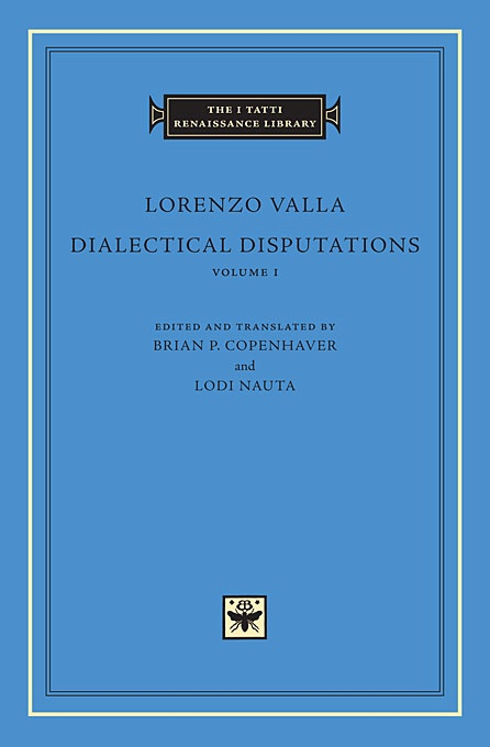Dialectical Disputations, Volume 1: Book I