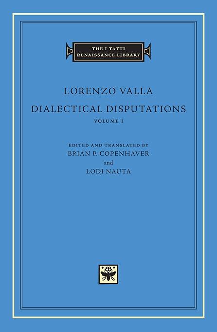 Dialectical Disputations, Volume 1: Book I
