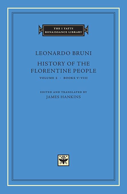 History of the Florentine People, Volume 2: Books V-VIII