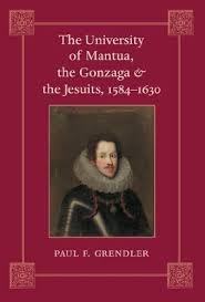The University of Mantua, the Gonzaga & the Jesuits, 1584-1630