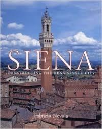 Siena: Constructing the Renaissance City