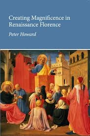Creating Magnificence in Renaissance Florence