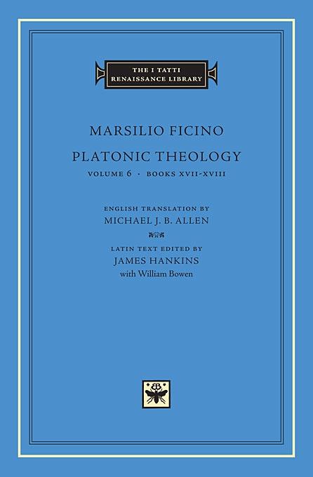 Platonic Theology, Volume 6: Books XVII-XVIII