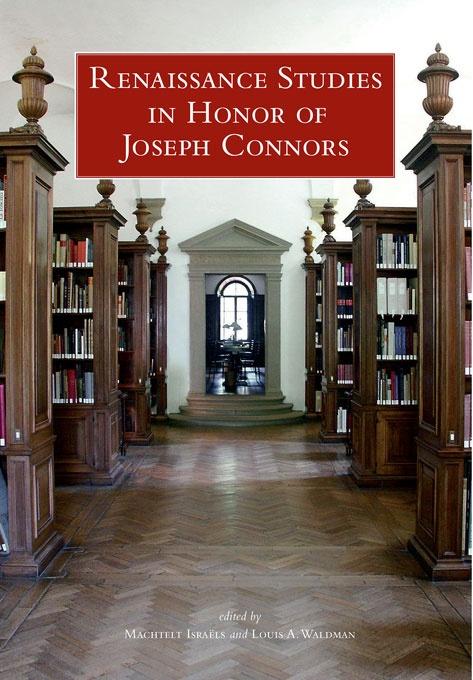 Renaissance Studies in Honor of Joseph Connors