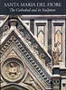 Santa Maria del Fiore: The Cathedral and its Sculpture