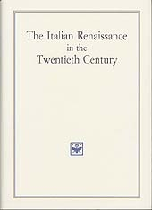 The Italian Renaissance in the Twentieth Century
