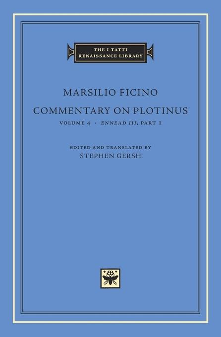 Commentary on Plotinus, Volume 4: Ennead III, Part 1