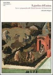Il Giardino dell'Anima: Ascesi e Propaganda nelle Tebaidi Fiorentine del Quattrocento