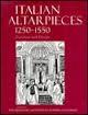 Italian Altarpieces 1250-1550: Function and Design