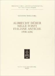 Albrecht Dürer nelle Fonti Italiane Antiche, 1508-1686