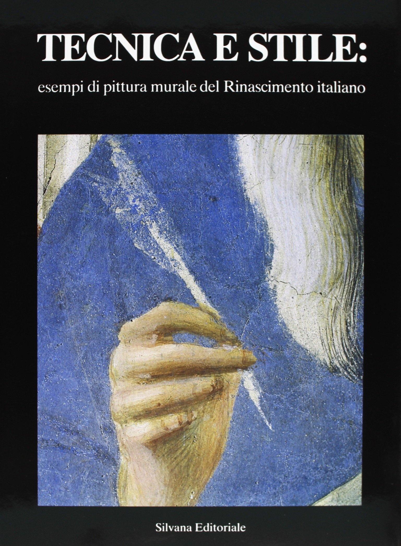 Tecnica e stile: esempi di pittura murale del Rinascimento italiano