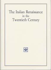 The Italian Renaissance in the Twentieth Century